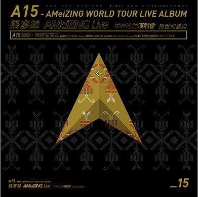 A15 - 张惠妹 AMeiZING Live 世界巡回演唱会 跨世纪盛典